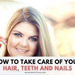 health, teeth and nails