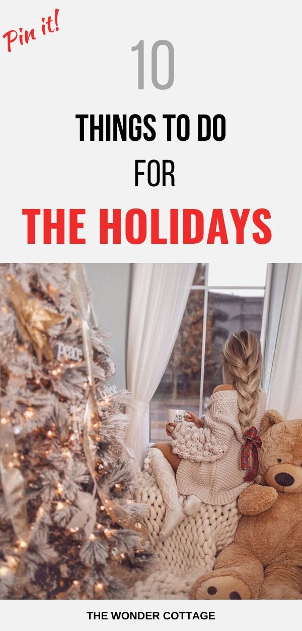 things to do during the holidays