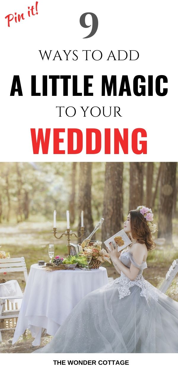 how to add a little magic to your wedding
