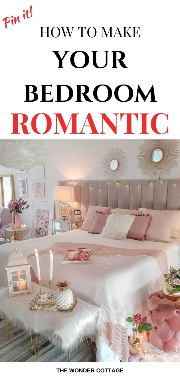 ideas to make your bedroom romantic