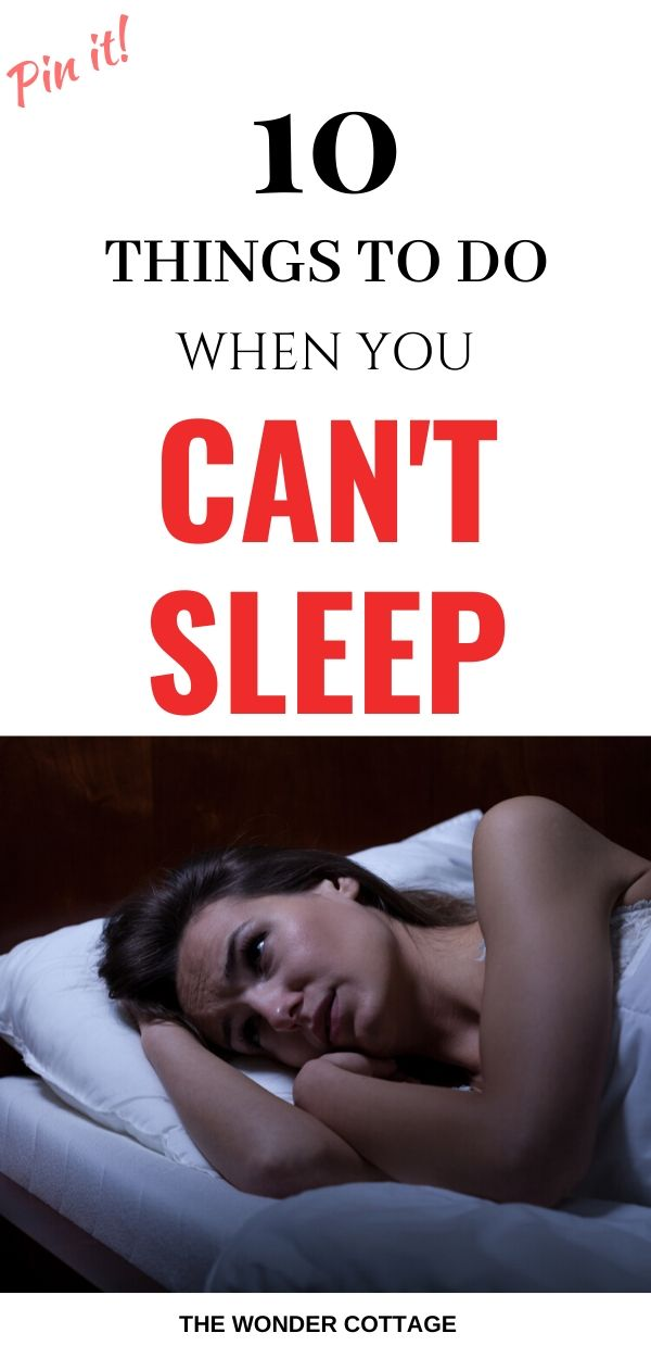 what to do when you cant fall asleep