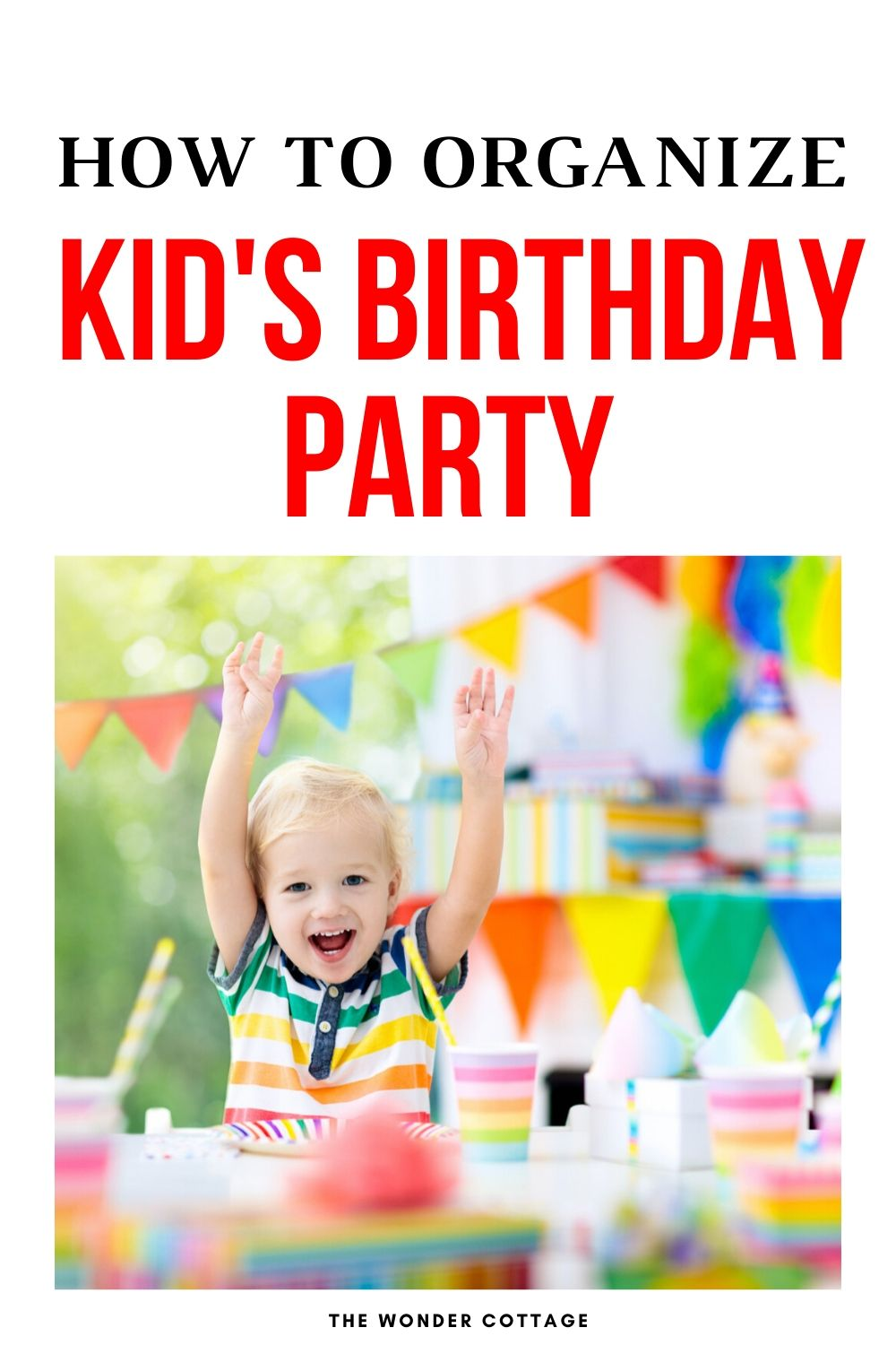 how to organize a kids birthday party
