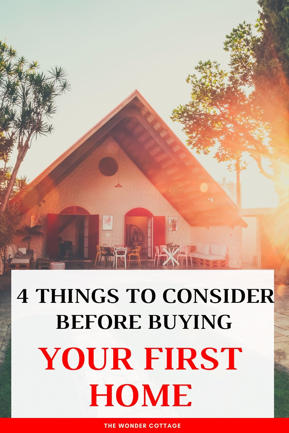 4 Things To Consider Before Buying Your First Home