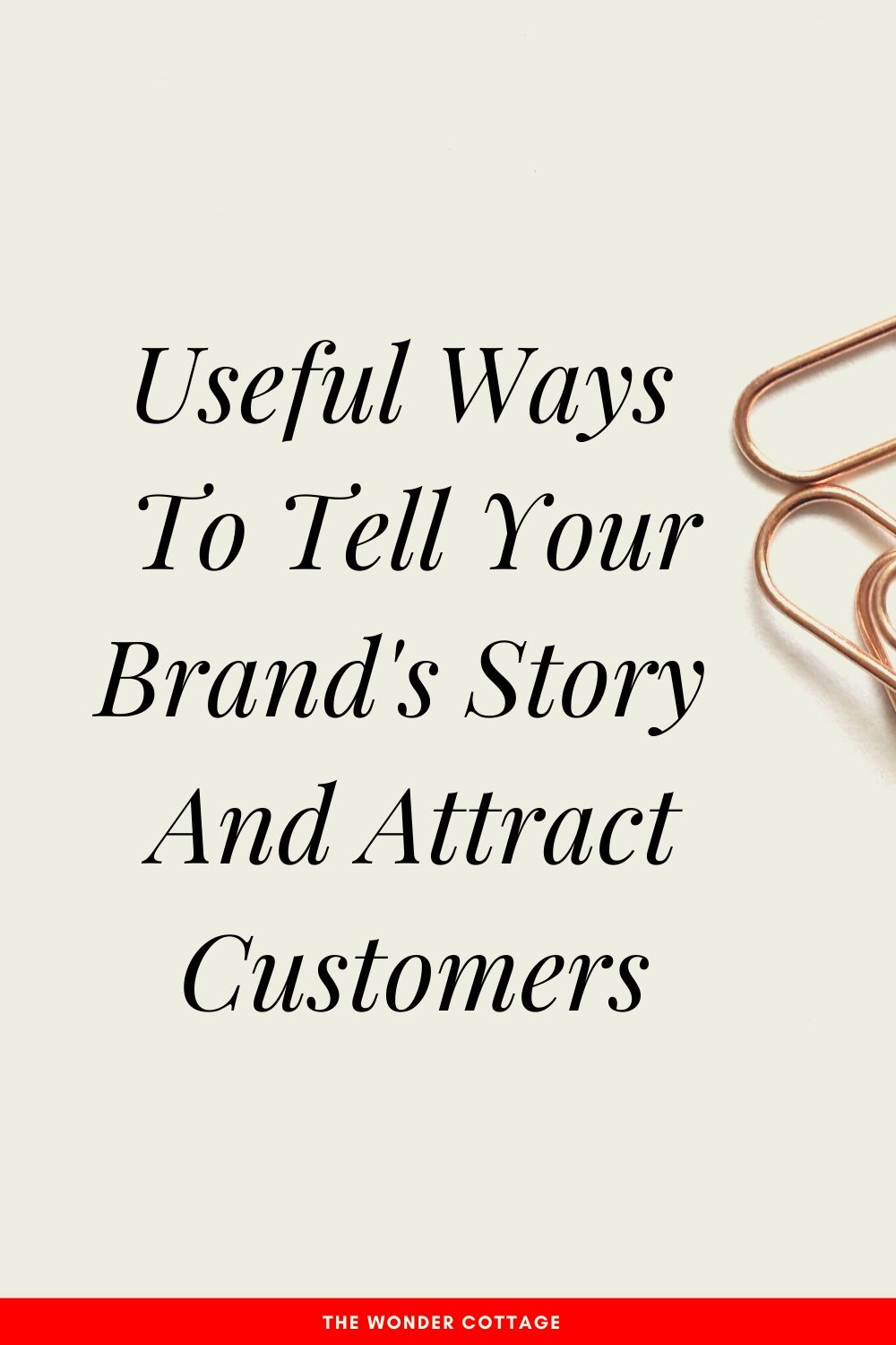 Useful ways to tell your brand's story