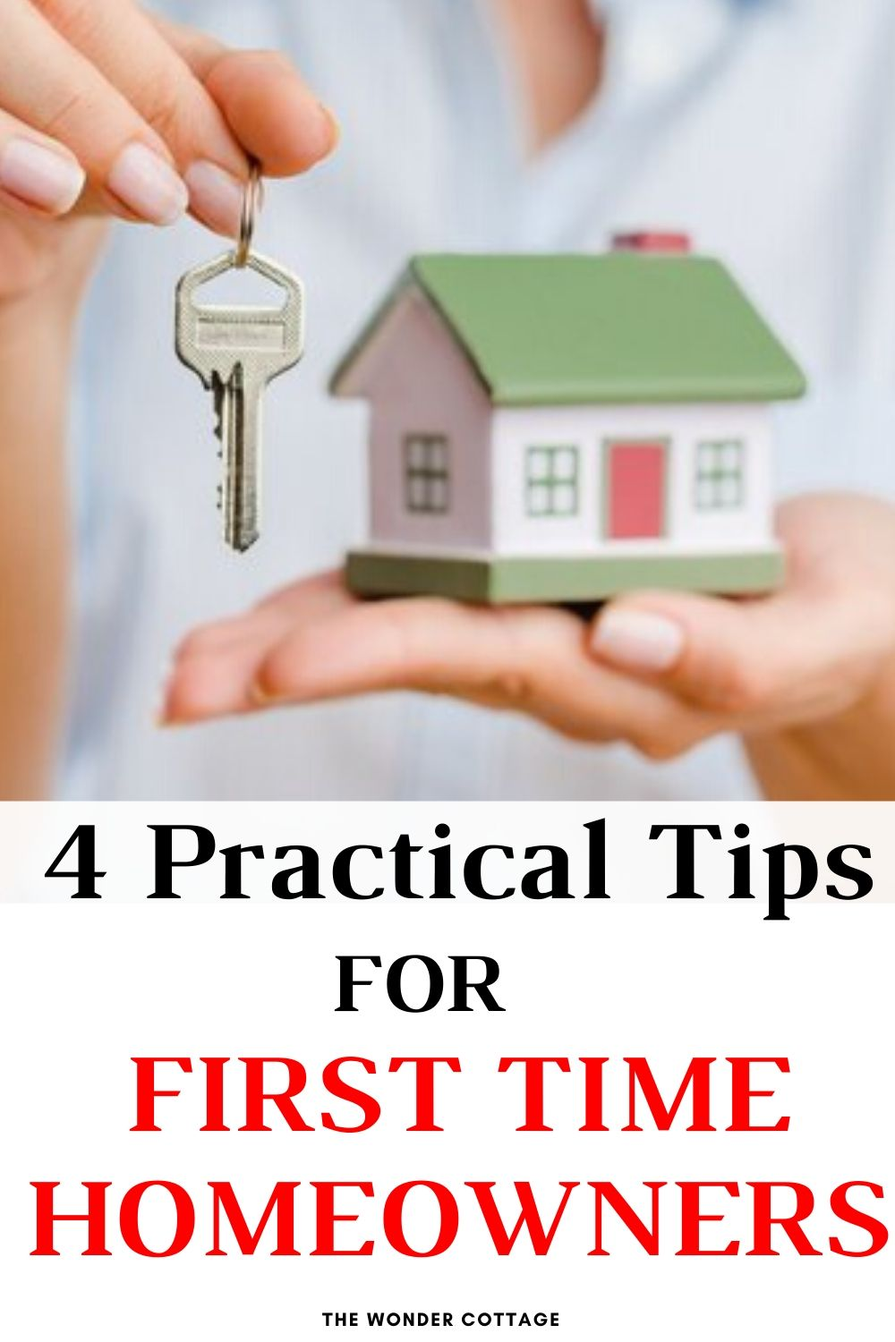 4 Practical Tips For First Time Homeowners