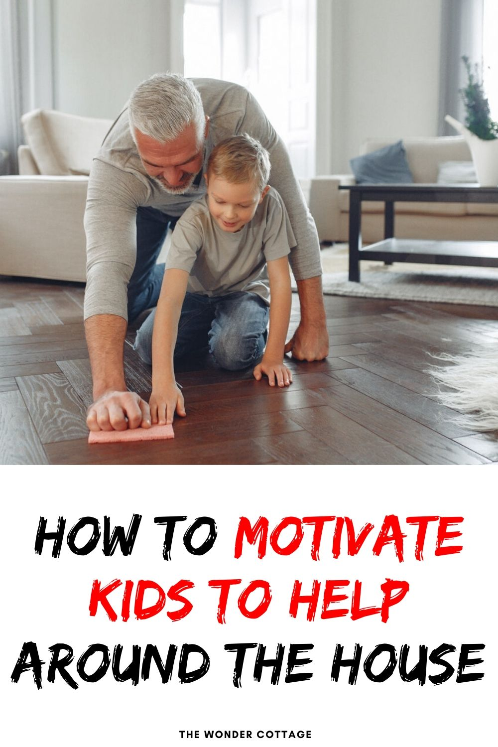 how to motivate kids to help around the house