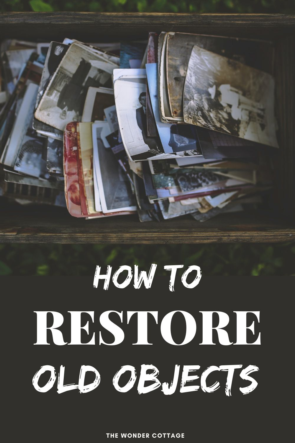 how to restore old objects