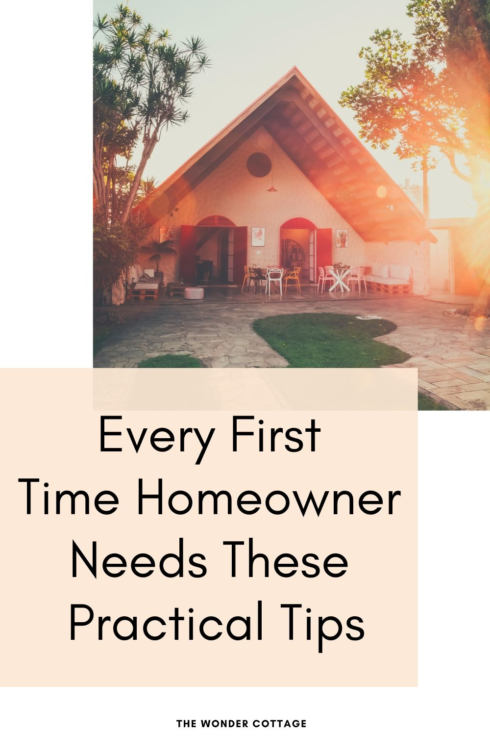 Every First-Time Homeowner Needs These Practical Tips