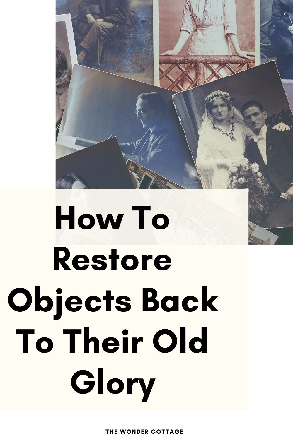 how to restore objects back to their glory