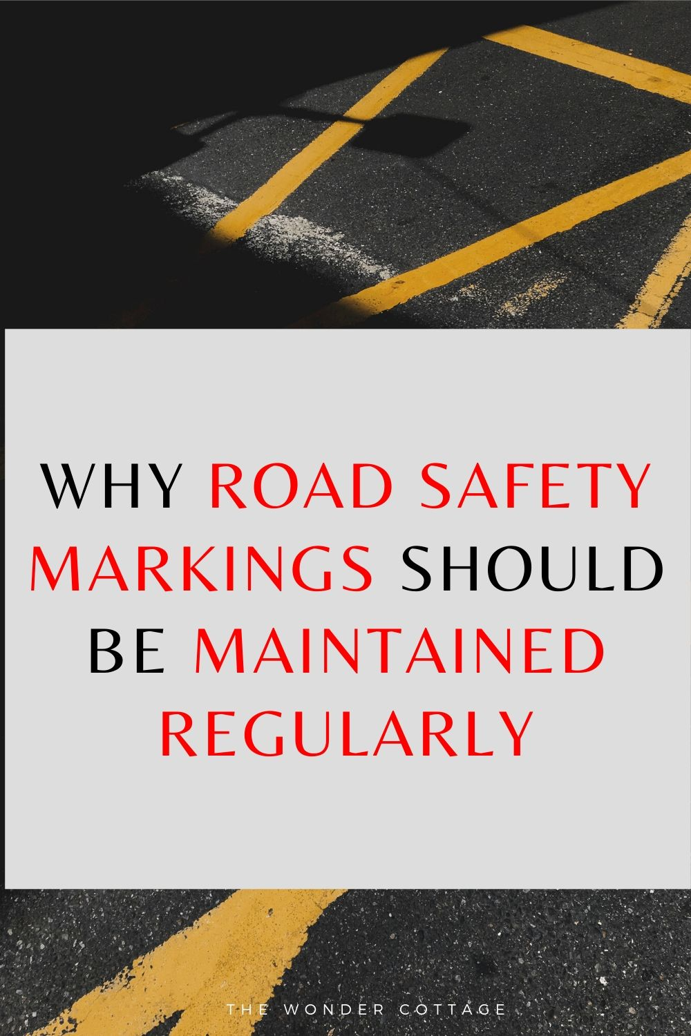 why road safety markings should be maintained regularly