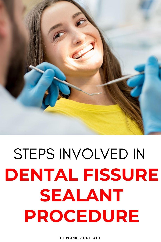 steps involved in dental fissure sealants