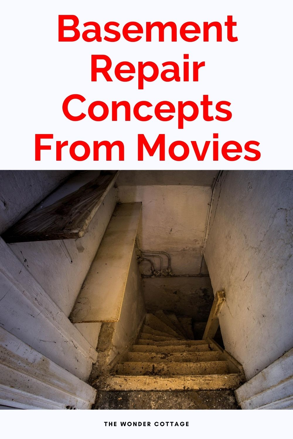 Basement repair concepts from movies