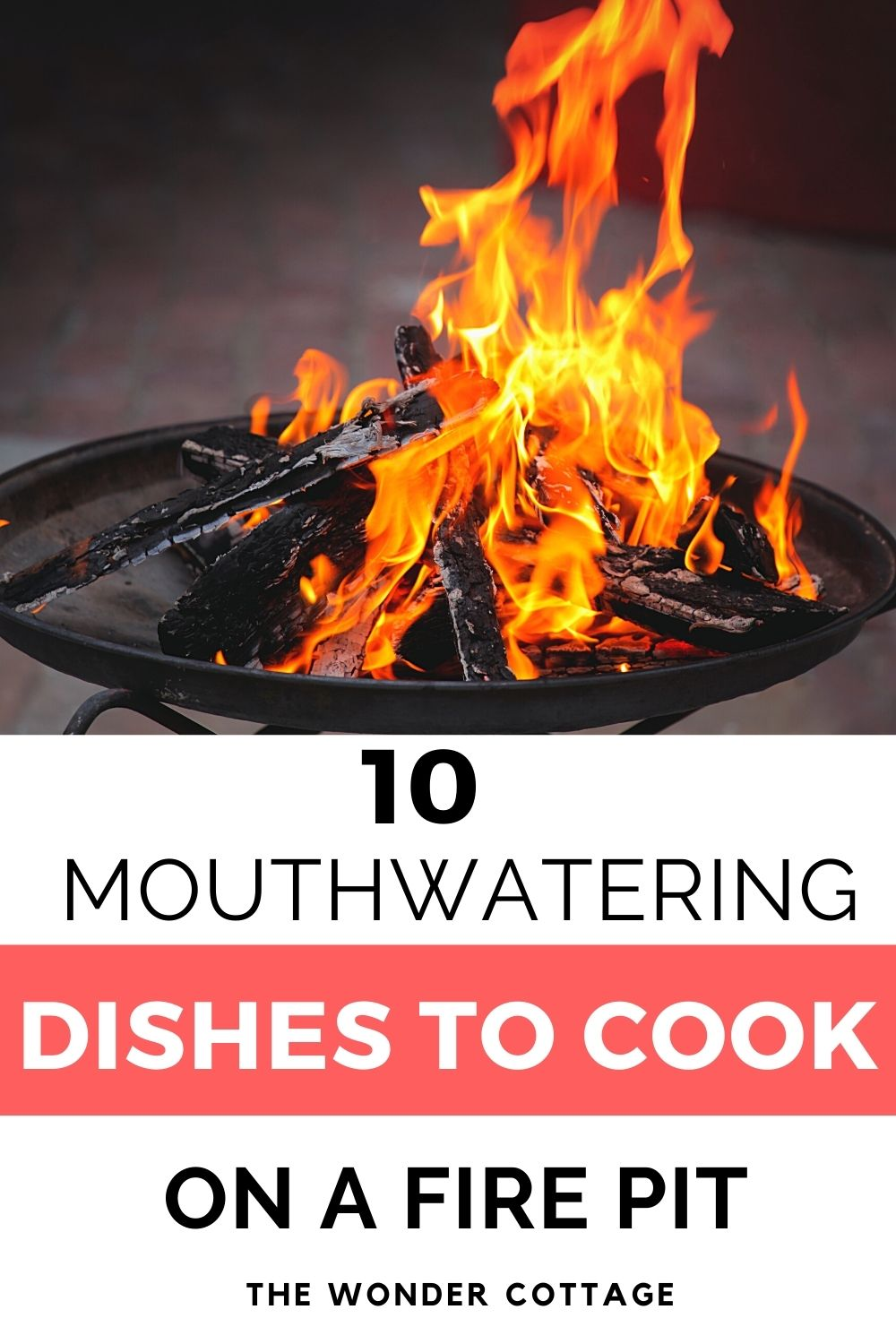 10 mouthwatering dishes to cook on a fire pit