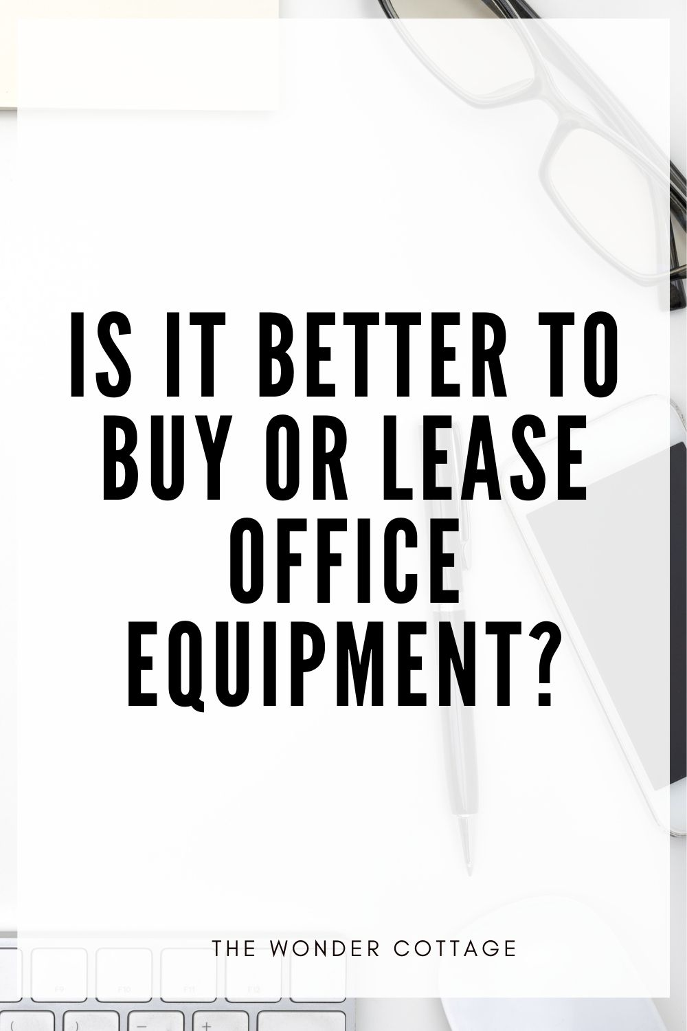 Is it Better to Buy or Lease Office Equipment?