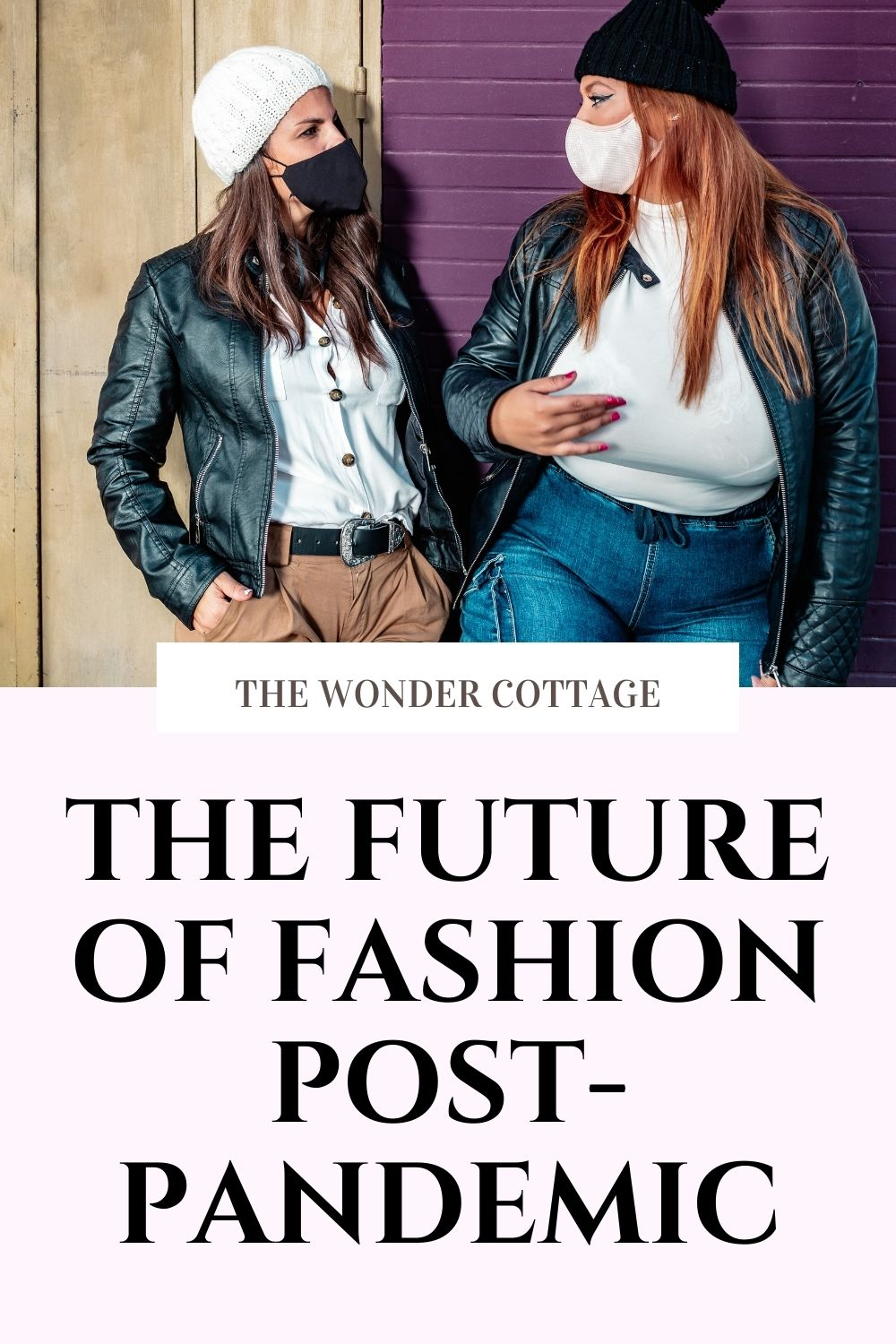 The Future Of Fashion Post-Pandemic