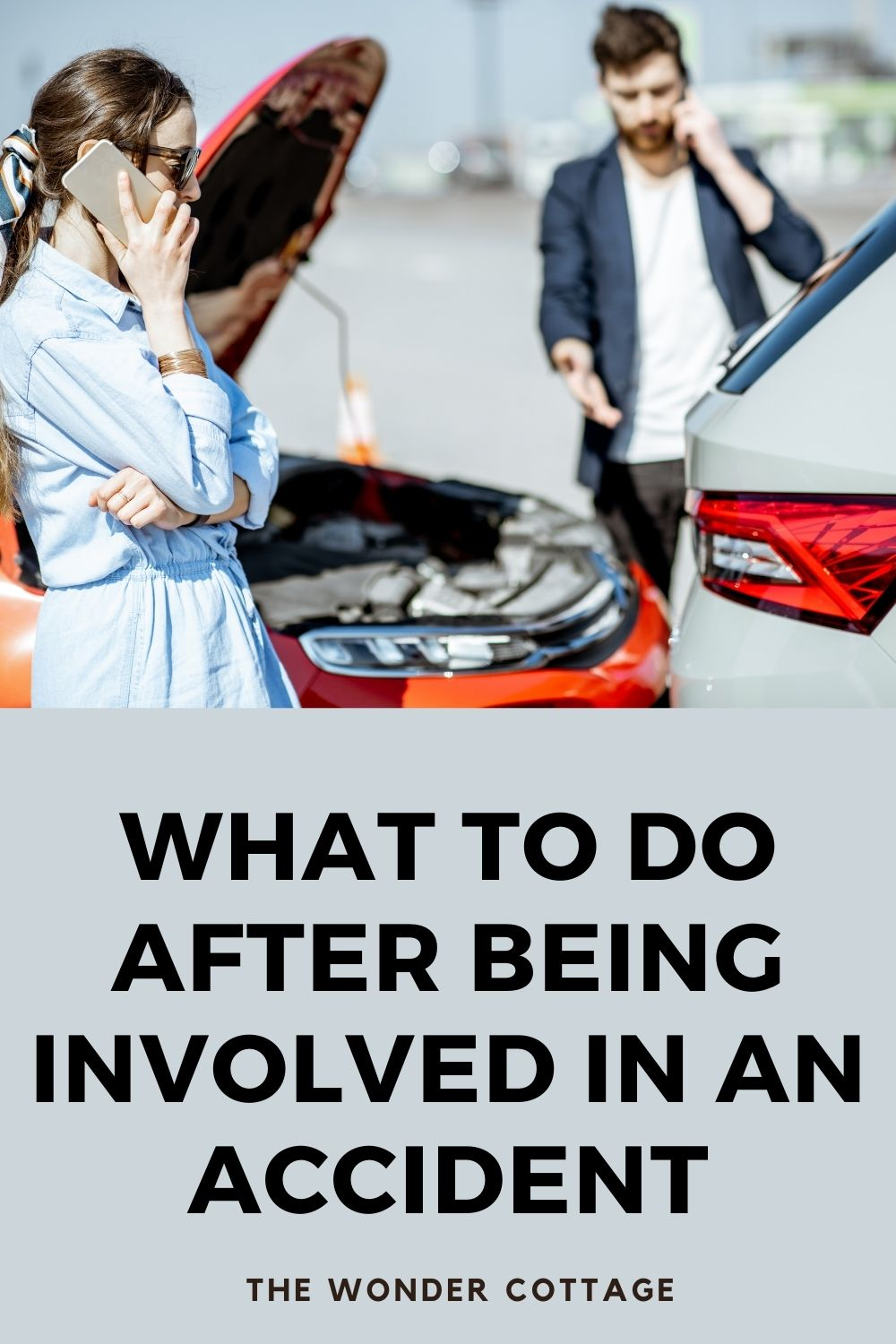 what do do after being involved in a car accident