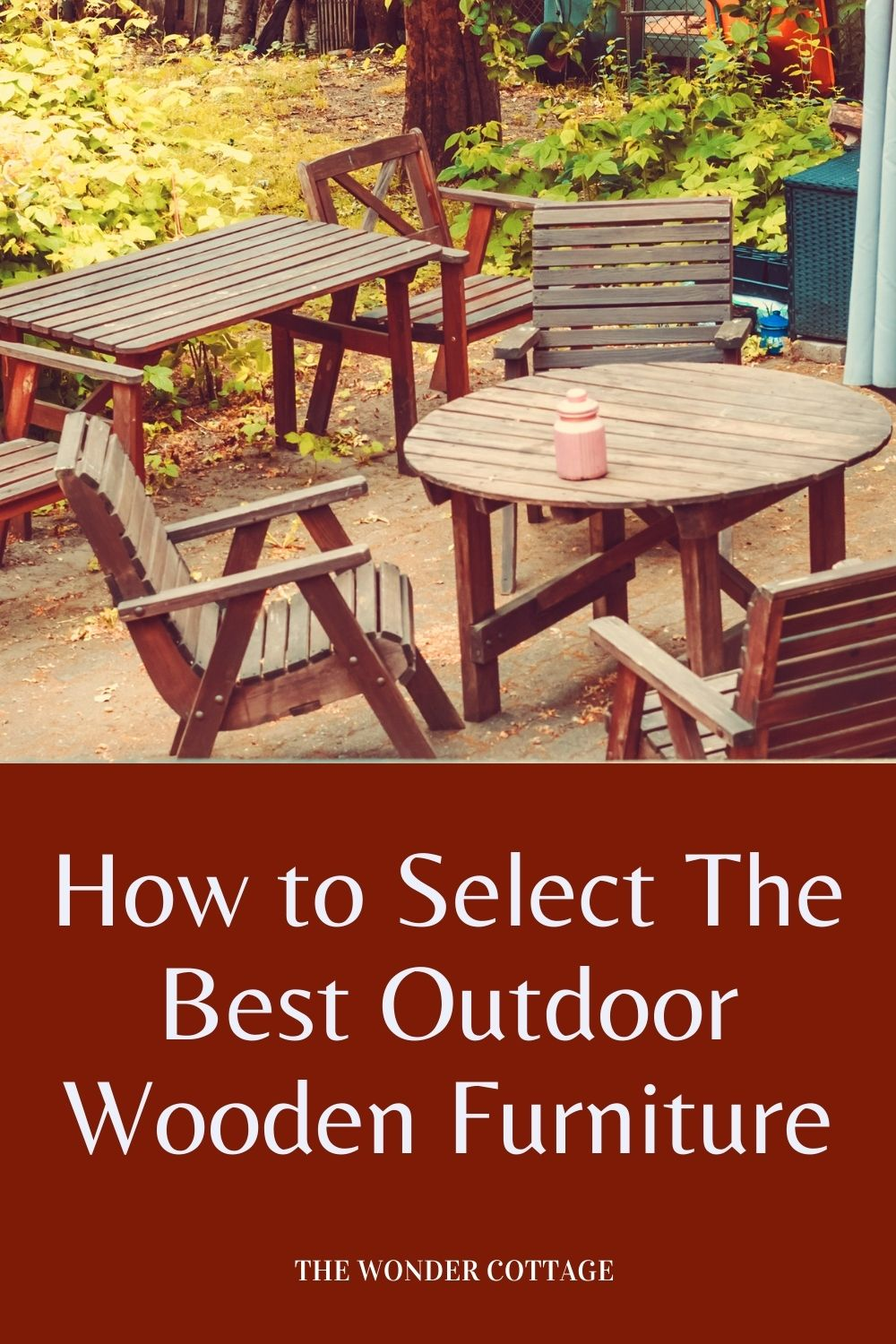 how to select the best outdoor wooden furniture