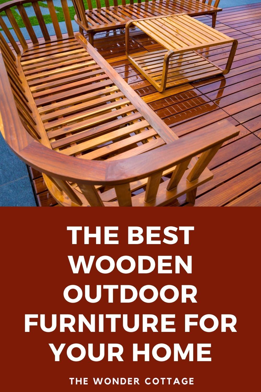 the best wooden outdoor furniture