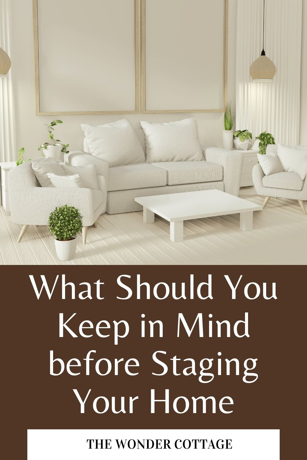 what you should keep in mind before staging your house