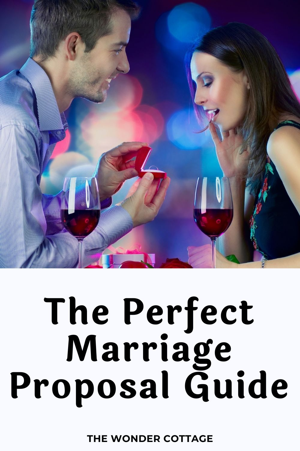 the perfect marriage proposal guide