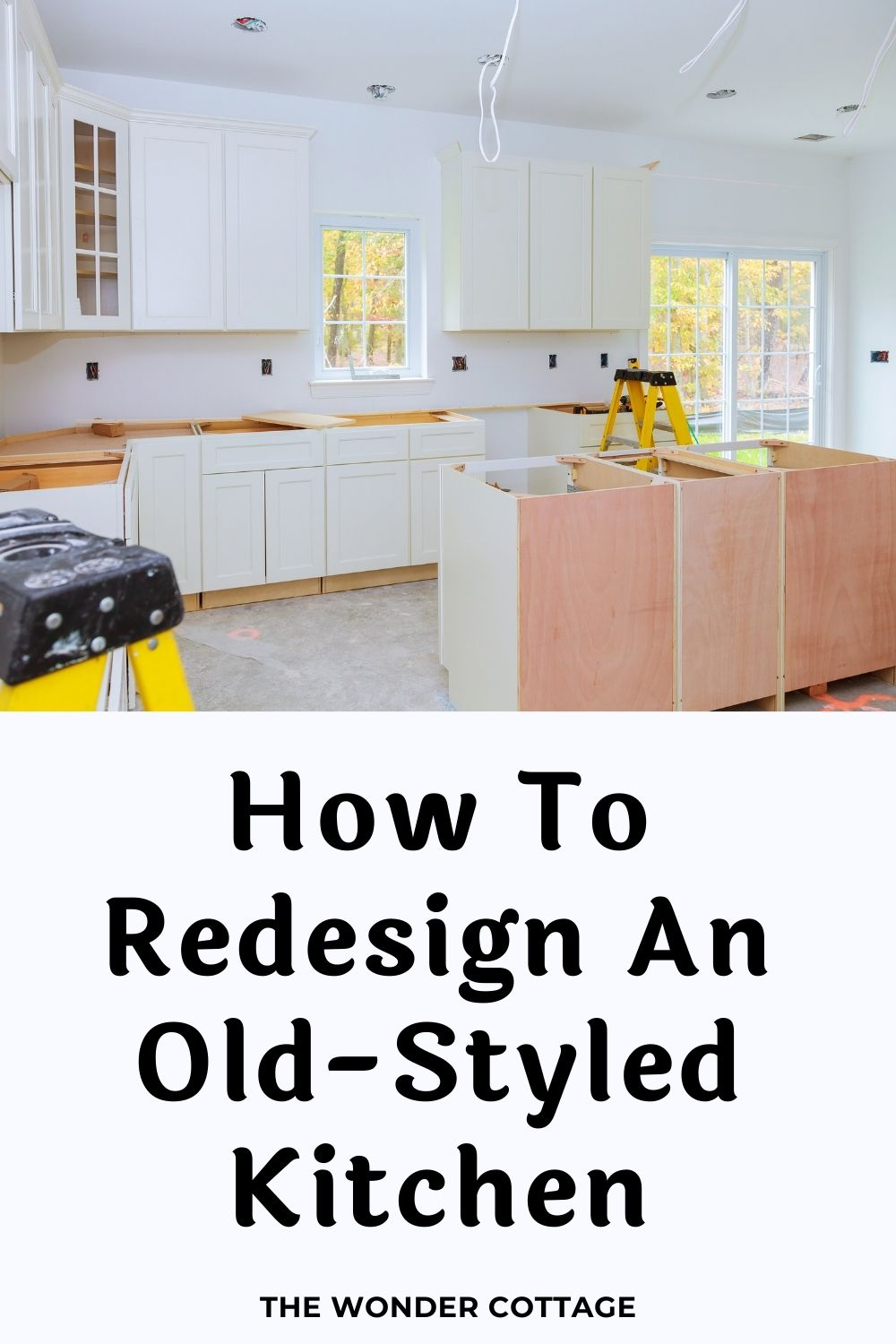 How To Redesign An Old-Styled Kitchen