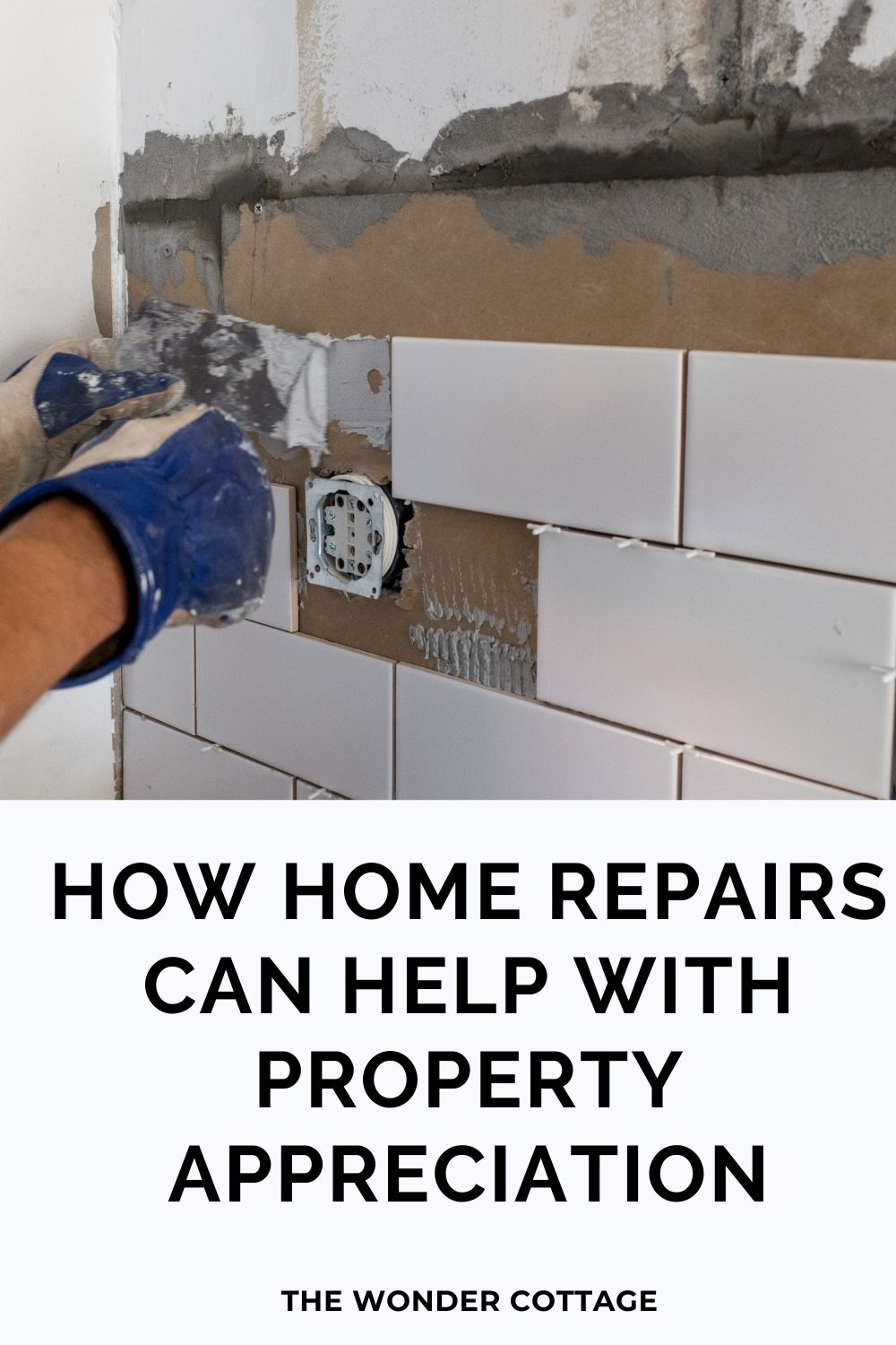 how home repairs can help with property appreciation