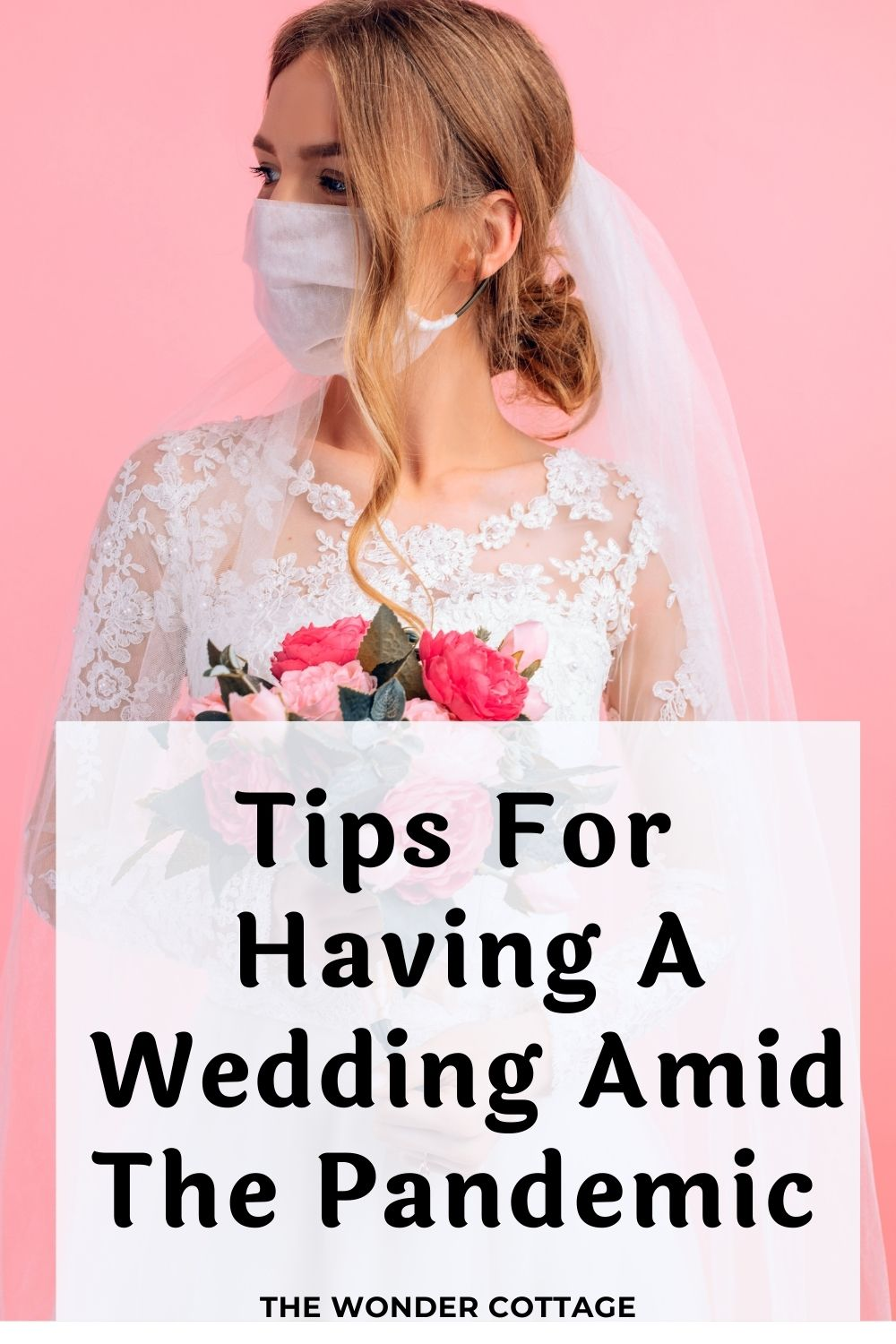 tips for having a wedding amid a pandemic