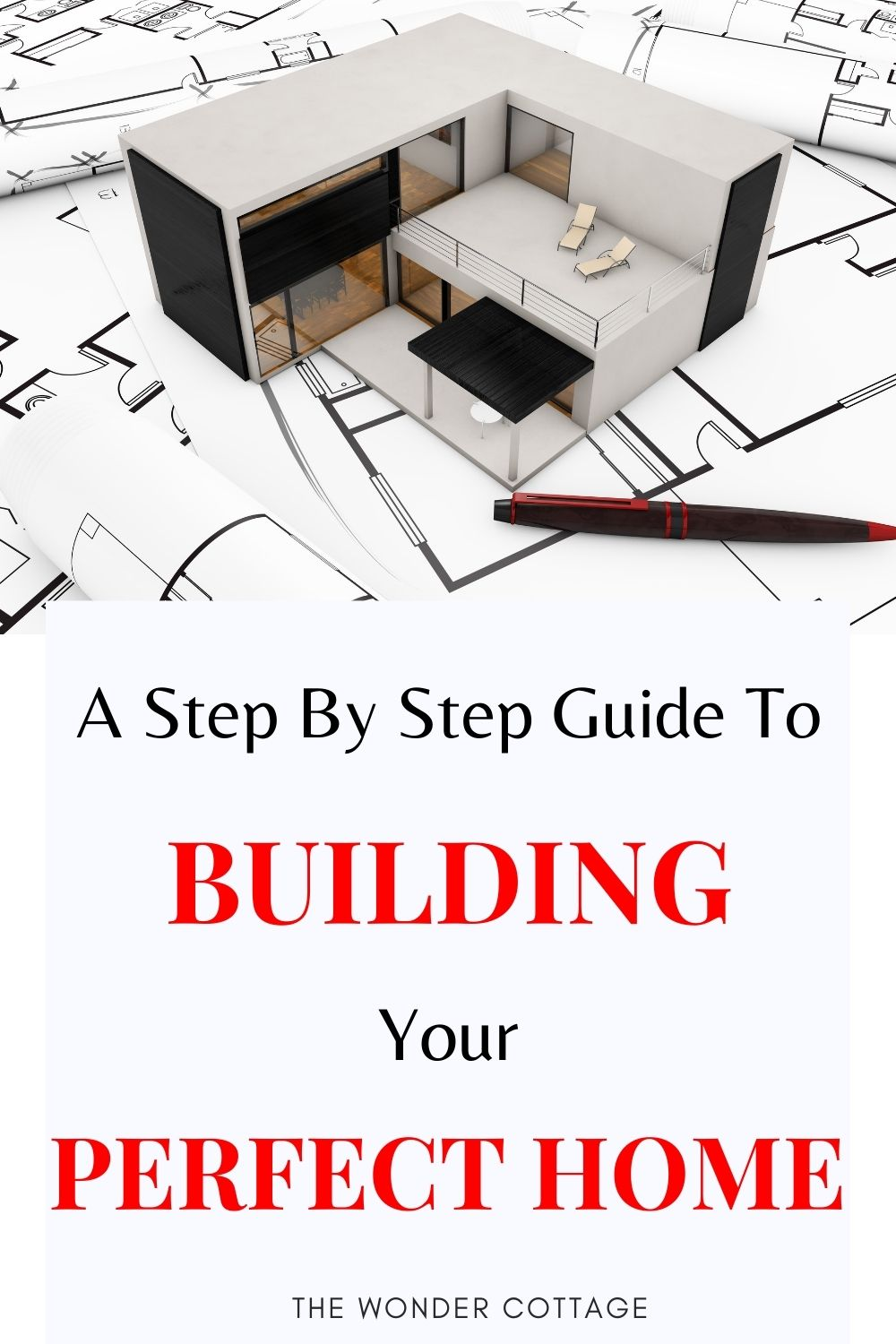 step by step guide to building your perfect home