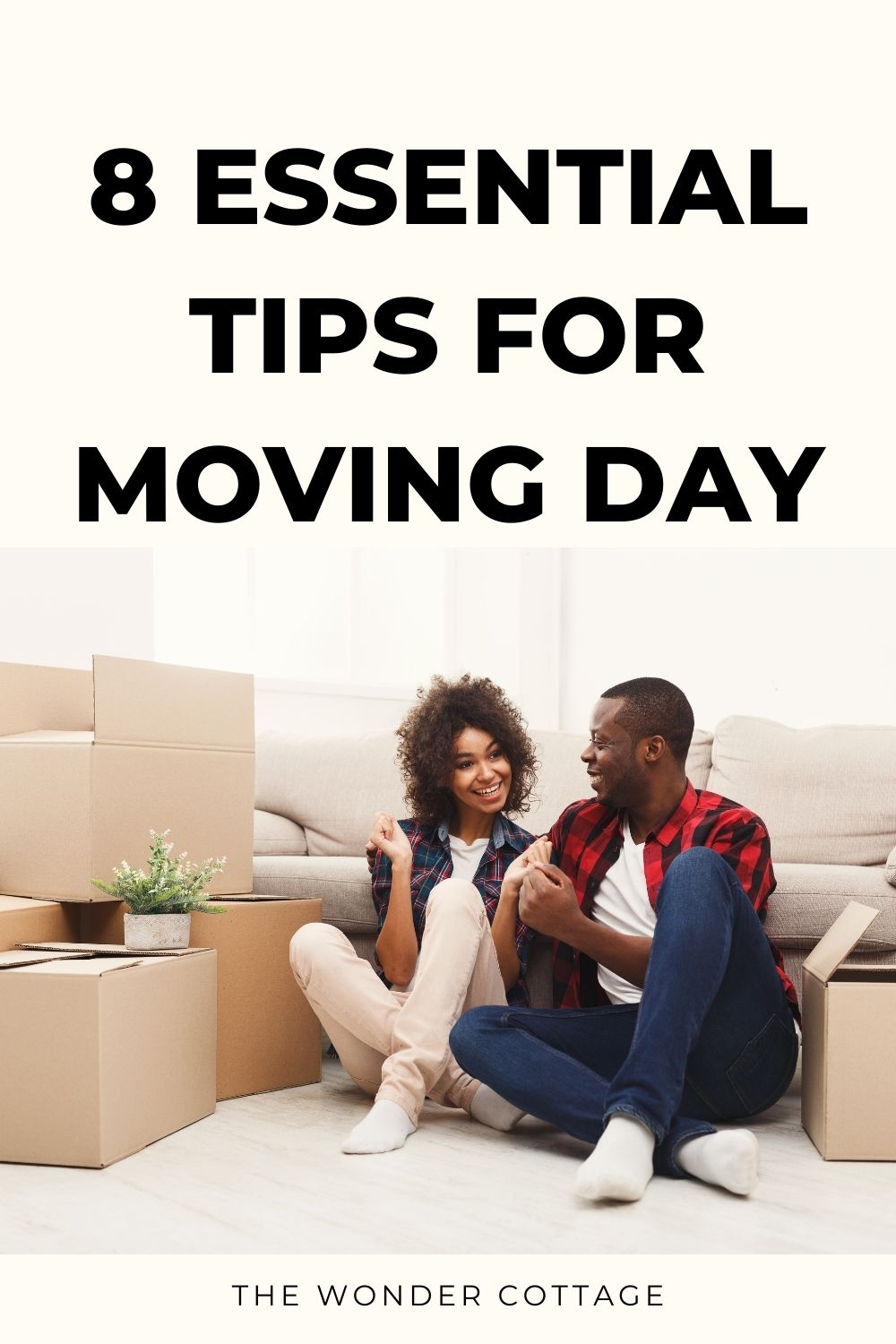 8 essential tips for moving day