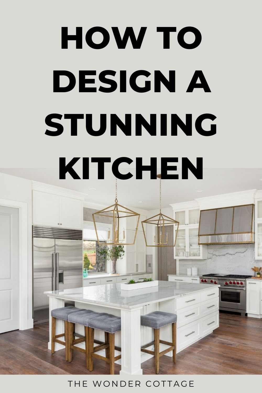 How to design a stunning kitchen