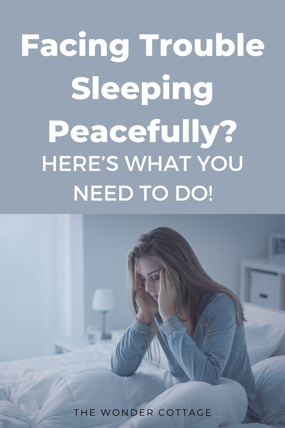 Facing trouble sleeping peacefully? Here's what you need to do