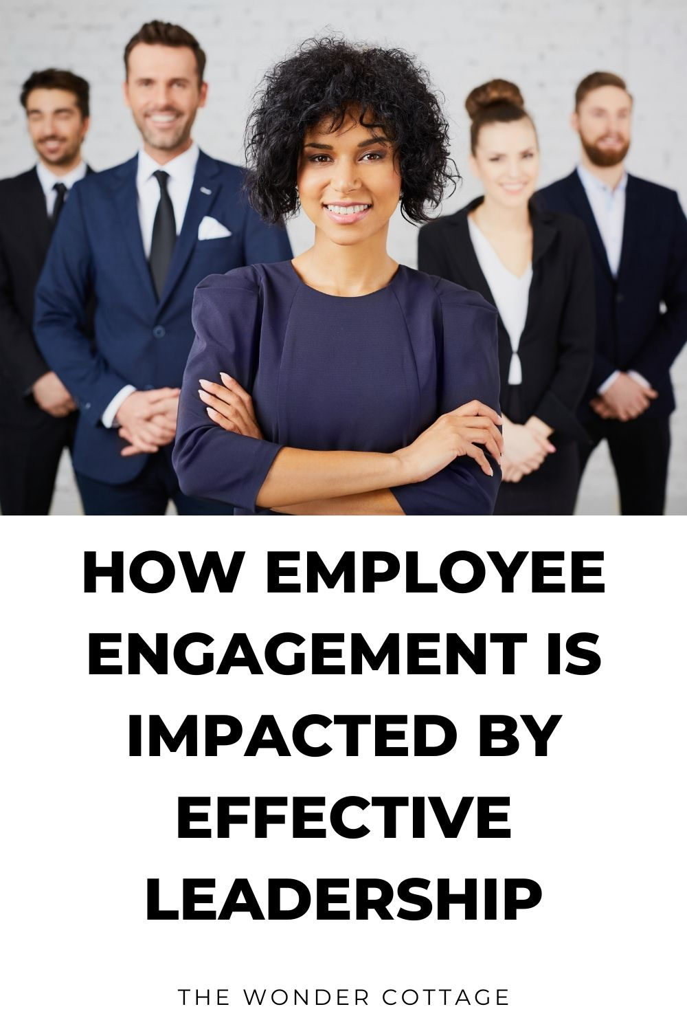 how employee engagement is impacted by effective leadership