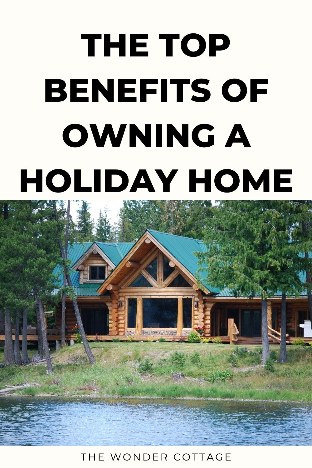 top benefits of owning a holiday home