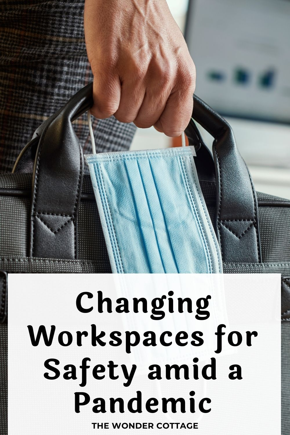 Changing Workspaces for Safety amid a Pandemic