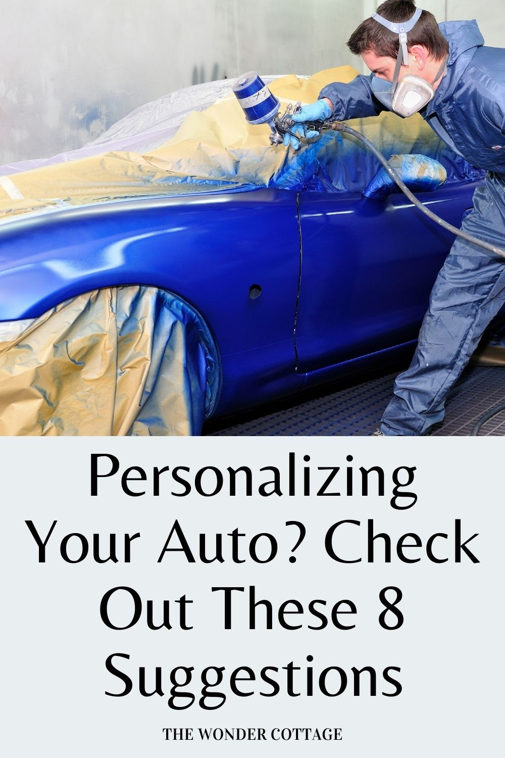 personalizing your auto? Check out these 8 tips