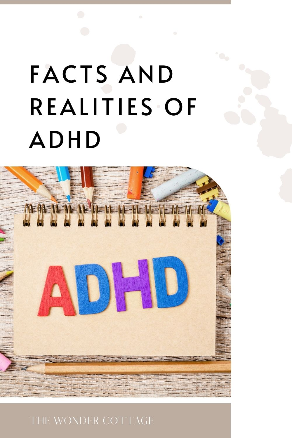 facts and realities of ADHD