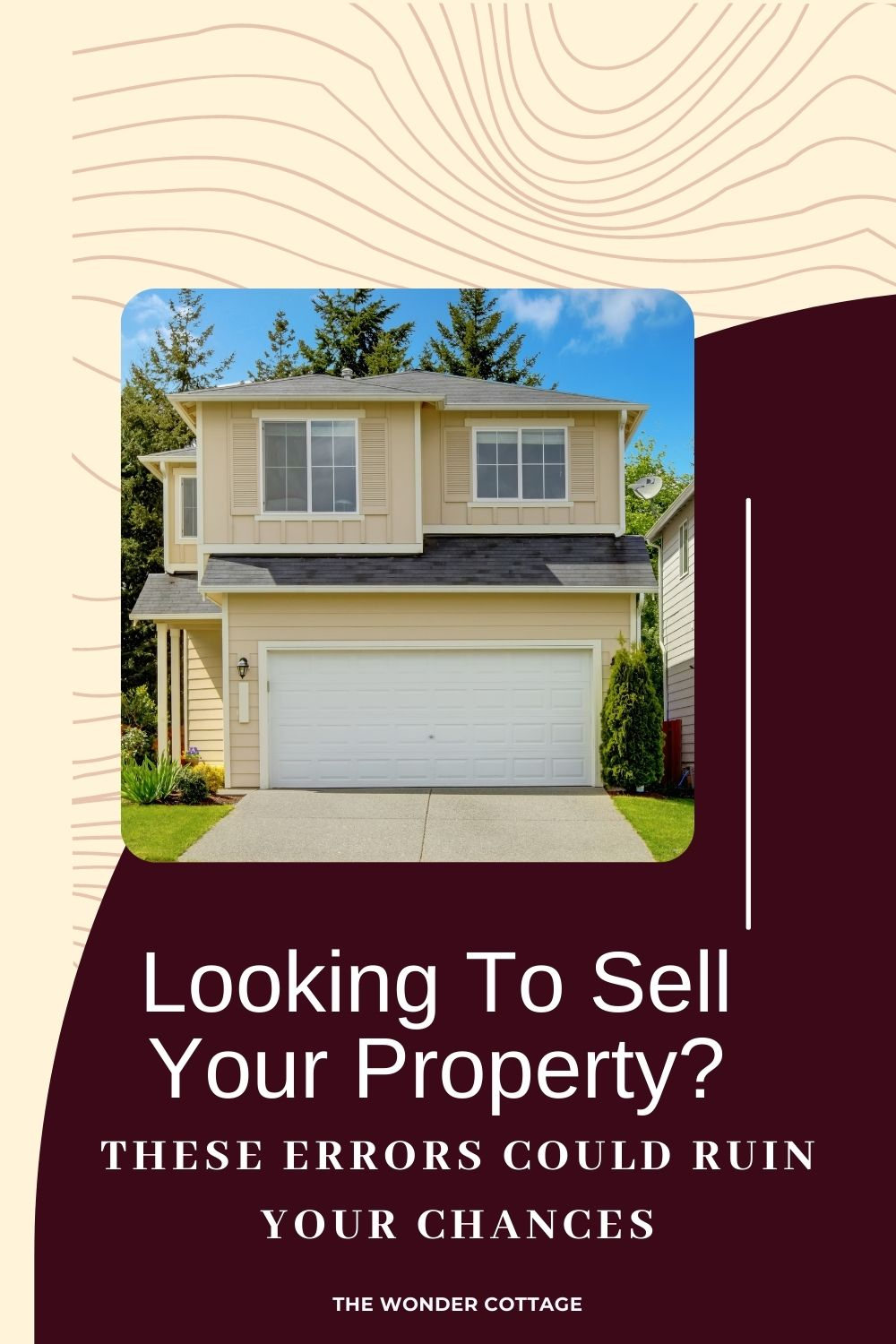 looking to sell your property? These errors could ruin your chances