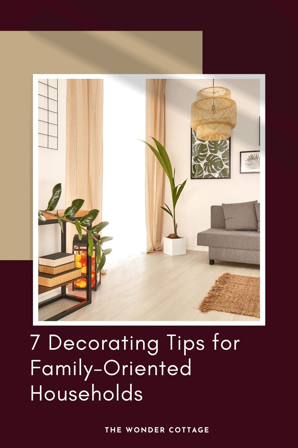 7 decorating tips for family-oriented households