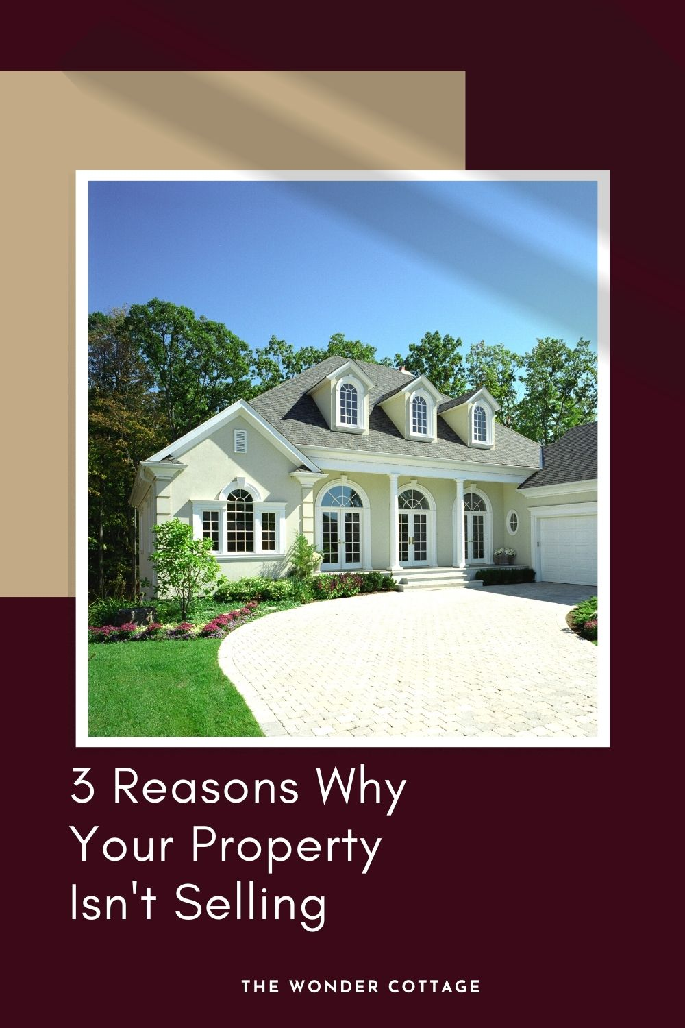 3 reasons why your property isn't selling