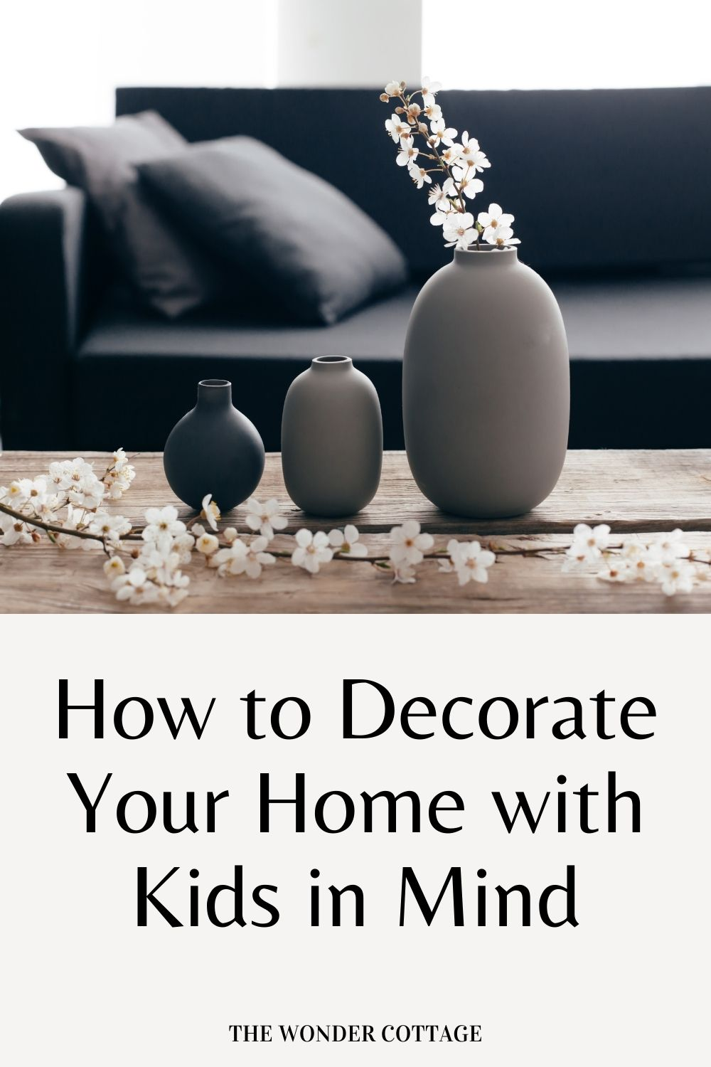 how to decorate your home with kids in mind