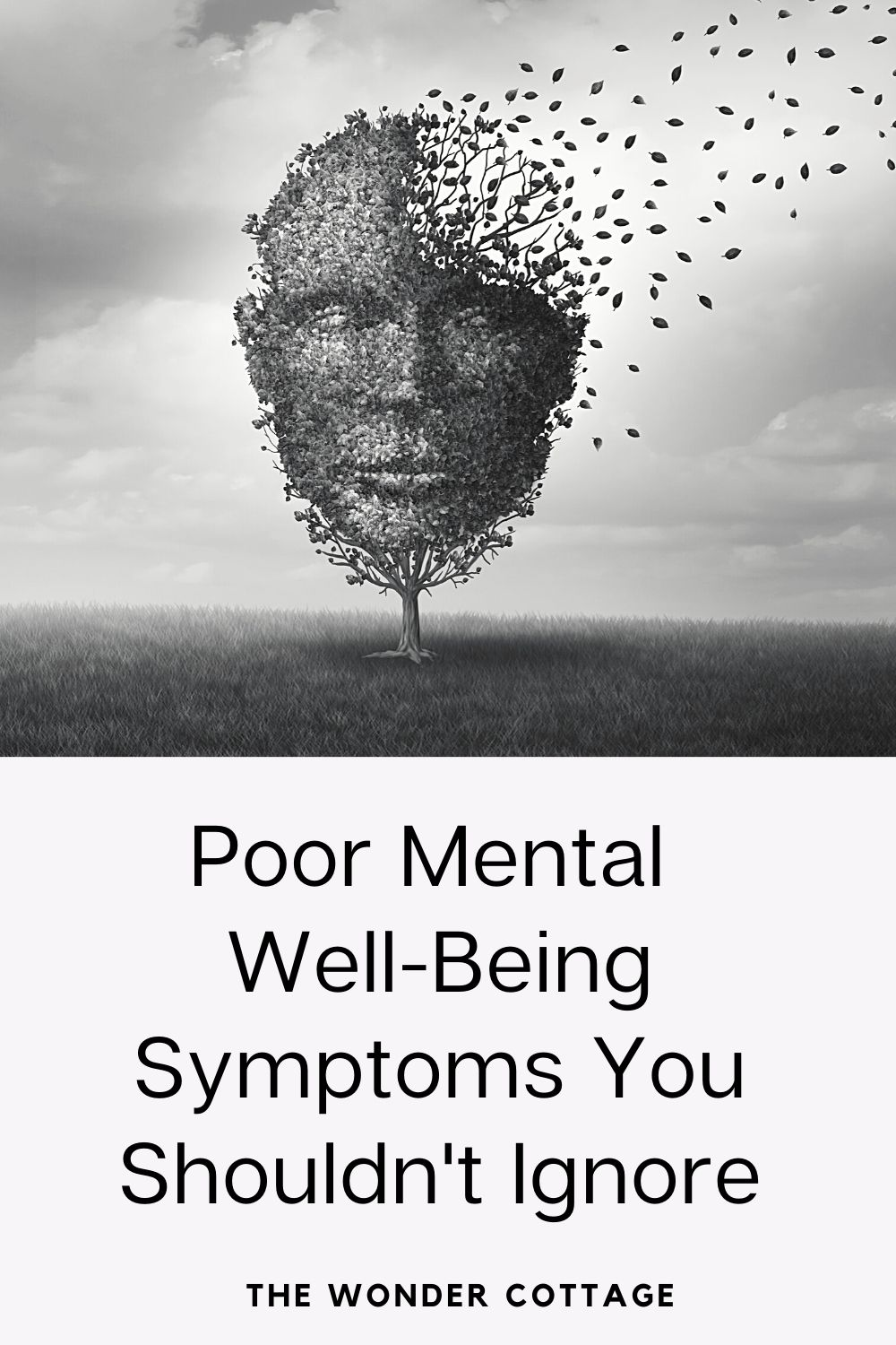 poor mental well-being symptoms you shouldn't ignore