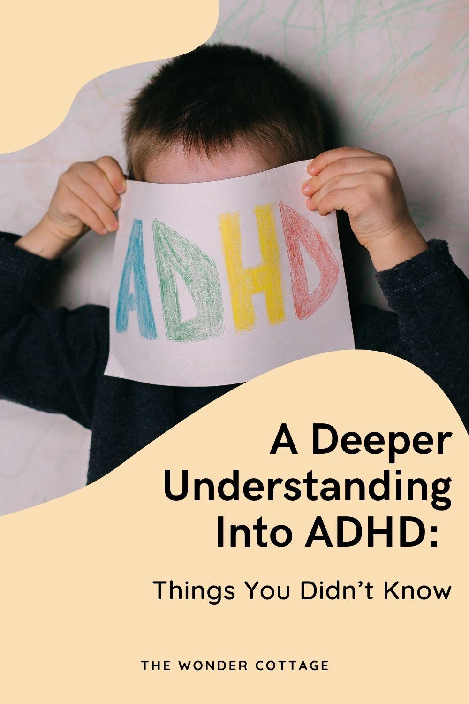 a deeper understanding into ADHD