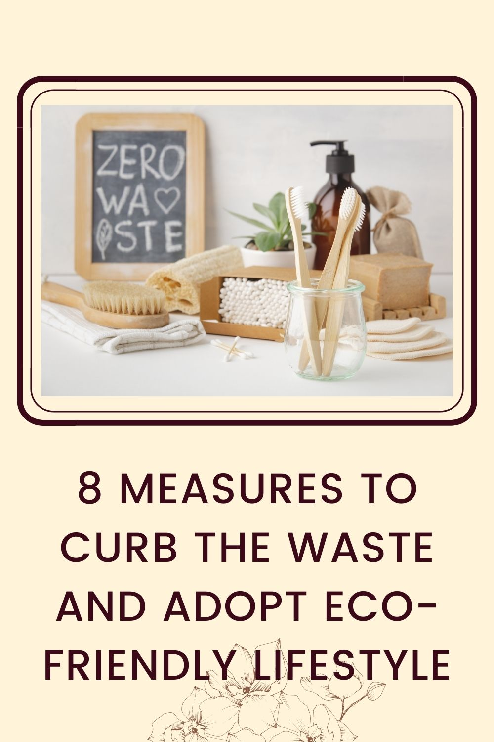 8 measures to curb the waste and adopt eco-friendly lifestyle