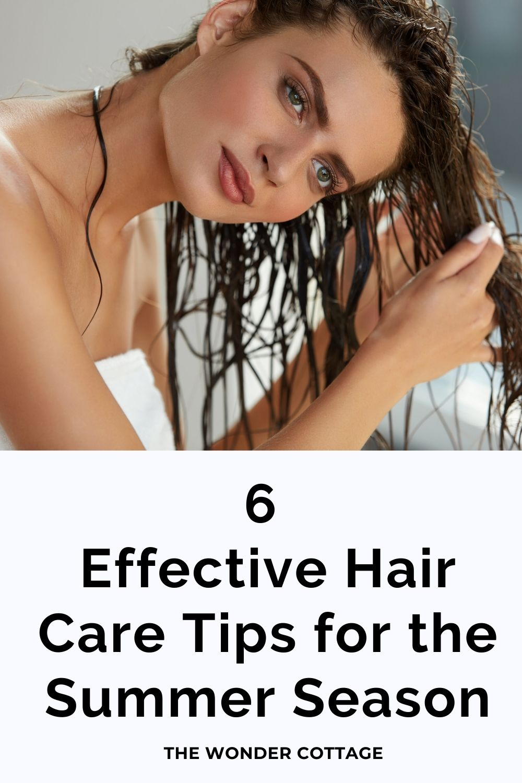 6 effective hair care tips for the summer season