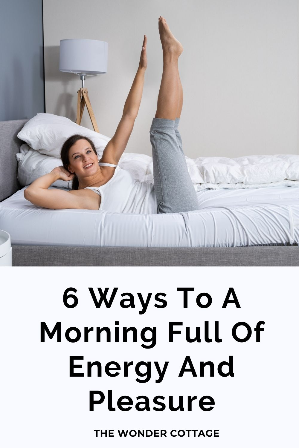 6 ways to a morning full of energy and pleasure
