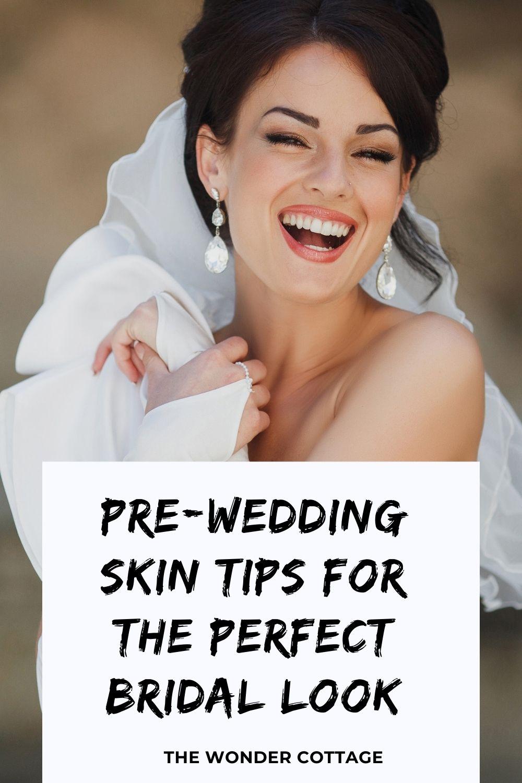 pre-wedding skin tips