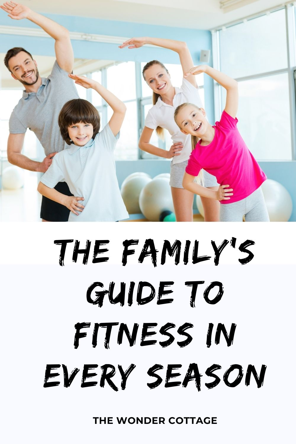 the family's guide to fitness in every season