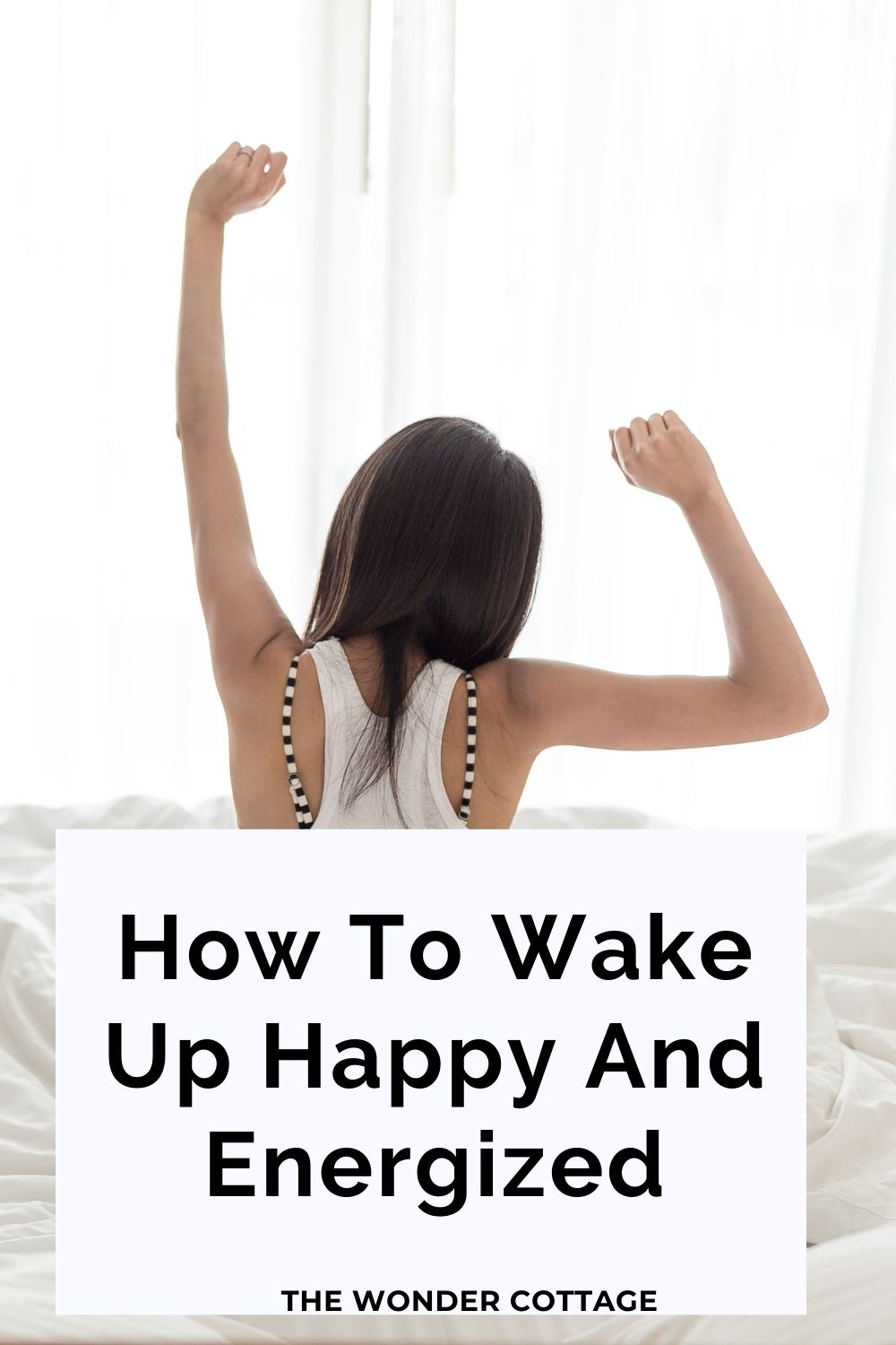 how to wake up happy and energized