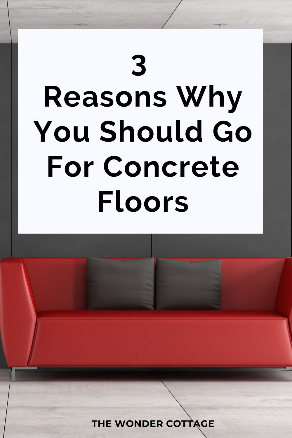 3 Reasons Why You Should Choose Concrete Floors