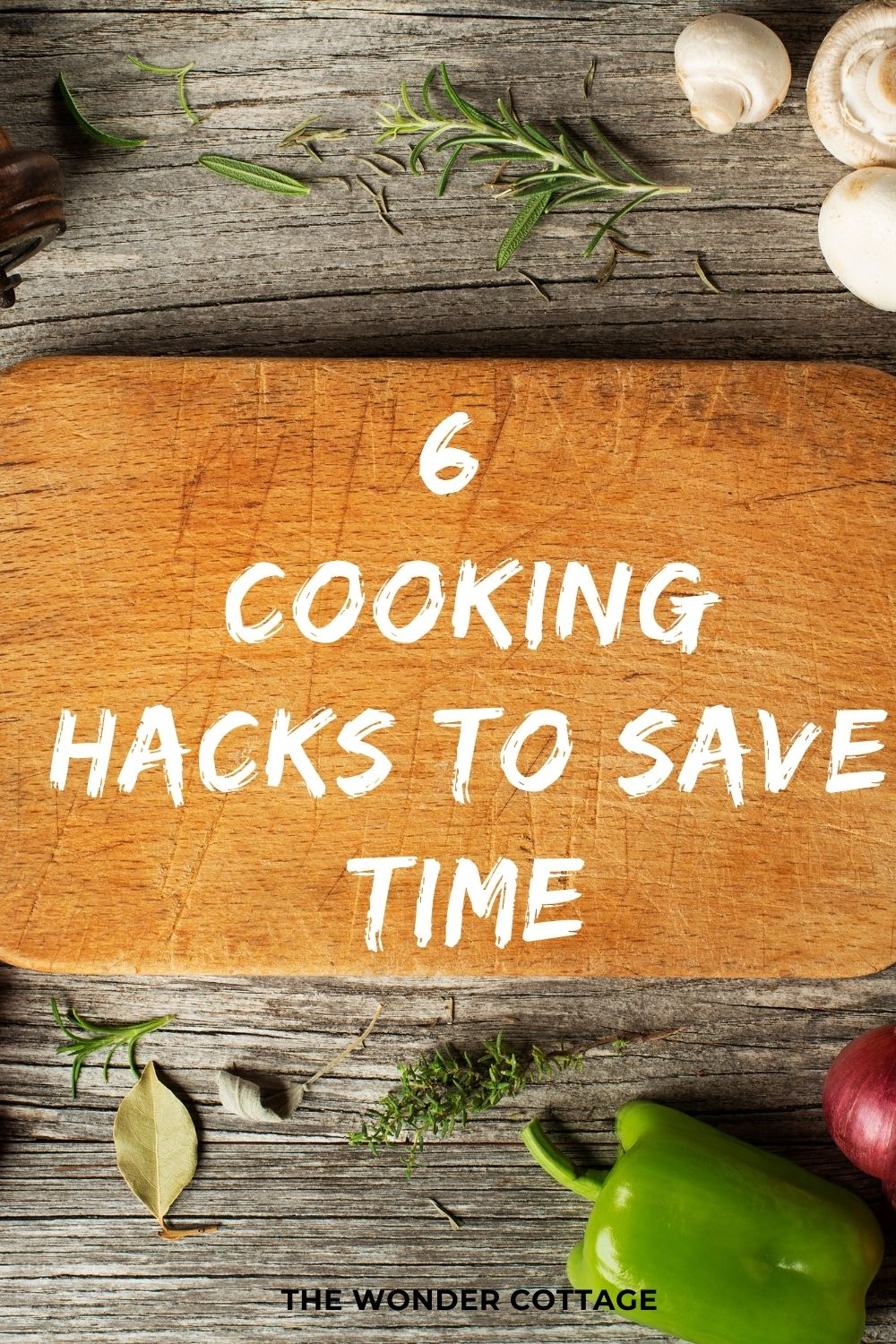 6 cooking hacks to save time
